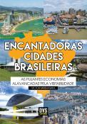 Encantadoras Cidades Brasileiras - volume 1