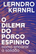 DILEMA DO PORCO ESPINHO, O