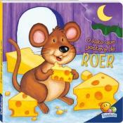 Livros mordidos: o rato que gostava de roer