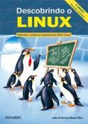 DESCOBRINDO O LINUX ENTENDA O SISTEMA OPERACIONAL GNU/LINUX