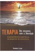 Terapia: um Encontro Com a Liberdade