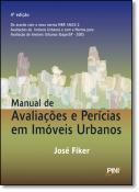 MANUAL DE AVALIACOES E PERICIAS EM IMOVEIS URBANOS - 4 ED. 2016