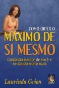 COMO OBTER O MAXIMO DE SI MESMO