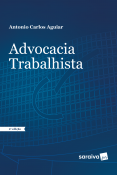ADVOCACIA TRABALHISTA - COLECAO PRATICA TRABALHISTA 2ED 2018