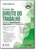CURSO DE DIREITO DO TRABALHO - 12A EDICAO