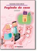 FUGINDO DE CASA - REFORMULADO