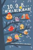 10,9,8... HORA DE DORMIR