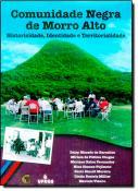 COMUNIDADE NEGRA DE MORRO ALTO - HISTORICIDADE, ID