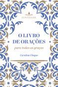 LIVRO DE ORACOES PARA TODAS AS GRACAS, O