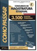 COMO PASSAR EM CONCURSOS DE MAGISTRATURA ESTADUAL