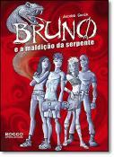 BRUNO E A MALDICAO DA SERPENTE