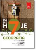 NOS DIAS DE HOJE - GEOGRAFIA -  7 ANO