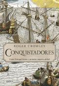 CONQUISTADORES - COMO PORTUGAL FORJOU O PRIMEIRO