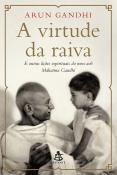VIRTUDE DA RAIVA, A