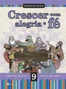 CRESCER COM ALEGRIA E FE - 9 ANO