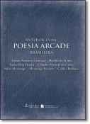 ANTOLOGIA DA POESIA ARCADE BRASILEIRA
