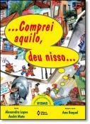 COMPREI AQUILO, DEU NISSO