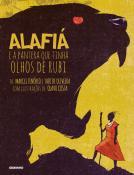ALAFIA E A PANTERA QUE TINHA OLHOS DE RUBI