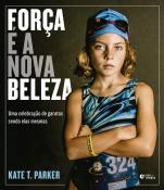 FORCA E A NOVA BELEZA