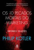 10 PECADOS MORTAIS DO MARKETING, OS