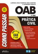 COMO PASSAR NA OAB 2ª FASE - PRATICA CIVIL - 4ª ED - 2019