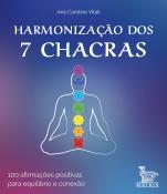 HARMONIZACAO DOS 7 CHACRAS