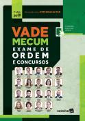 VADE MECUM EXAME DE ORDEM E CONCURSOS - ED.2 - 2020