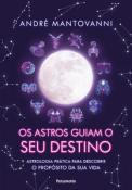 ASTROS GUIAM O SEU DESTINO, OS