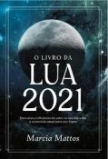 LIVRO DA LUA 2021, O