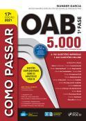 COMO PASSAR NA OAB 1ª FASE - 5.000 QUESTOES COMENTADAS