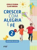 CRESCER COM ALEGRIA E FE 2  ANO