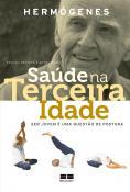 SAUDE NA TERCEIRA IDADE - EDICAO REVISTA