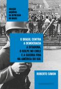 BRASIL CONTRA A DEMOCRACIA, O