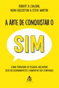 ARTE DE CONQUISTAR O SIM, A