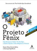 PROJETO FENIX – EDICAO COMEMORATIVA, O