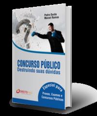 CONCURSO PUBLICO - DESTRUINDO SUAS DUVIDAS
