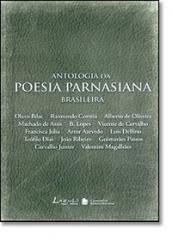 ANTOLOGIA DA POESIA PARNASIANA BRASILEIRA