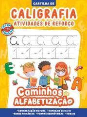 Cartilha caminhos da alfabetização - caligrafia e atividades de reforço