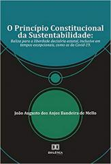 O PRINCIPIO CONSTITUCIONAL DA SUSTENTABILIDADE