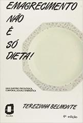 EMAGRECIMENTO NAO E SO DIETA!