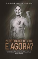1% de Chance de Vida, E AGORA?