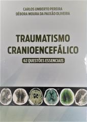 Traumatismo Cranioencefálico: 62 Questões Essenciais