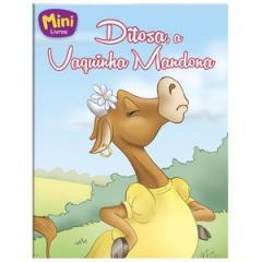Mini - Animais: Ditosa, a Vaquinha Mandona