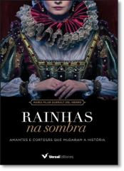 RAINHAS NA SOMBRA