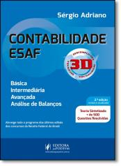 CONTABILIDADE ESAF 3D - TEORIA SINTETIZADA + 500 QUESTOES RESOLVIDAS