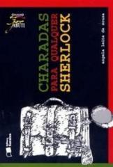 CHARADAS PARA QUALQUER SHERLOCK