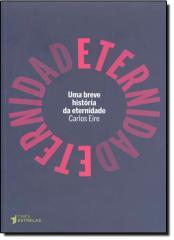 BREVE HISTORIA DA ETERNIDADE, UMA