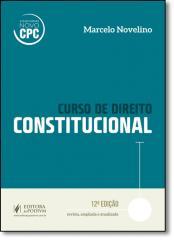 CURSO DE DIREITO CONSTITUCIONAL - NOVELINO - 2017