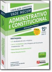 VADE MECUM ADMINISTRATIVO E CONSTITUCIONAL 15ED