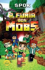 A fúria dos mobs